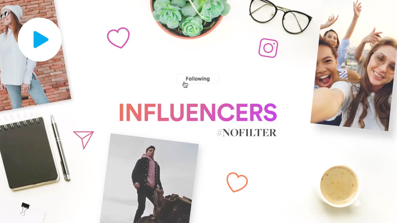 Influencers, #NoFilter